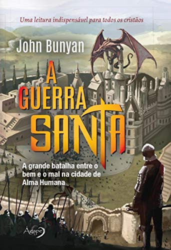 A guerra santa: A grande batalha entre o bem e o mal na cidade de Alma Humana