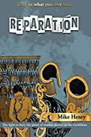 Reparation: Pay us what you owe us