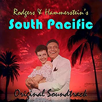 Rodgers & Hammerstein's South Pacific Original Soundtrack