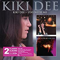 Kiki Dee & Stay With Me - Kiki Dee by Kiki Dee