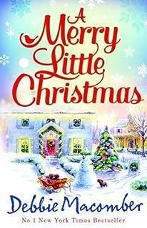 A Merry Little Christmas (A Cedar Cove Book ft 1225 Christmas Tree Lane & 5-B Poppy Lane) (A Cedar Cove Story) by Debbie Macomber (2012)