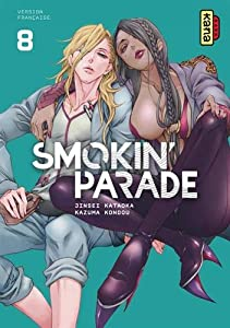 Smokin' Parade Edition simple Tome 8