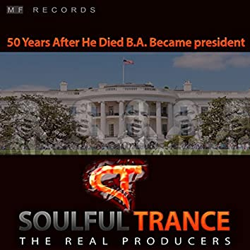 50 Years After He Died Ba Became President