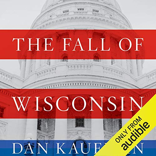 The Fall of Wisconsin audiobook cover art