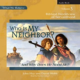 Who Is My Neighbor? (And Why Does He Need Me?) cover art