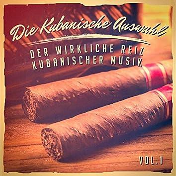 Die kubanische Auswahl, Vol. 1 (Der wirkliche Reiz kubanischer Musik)