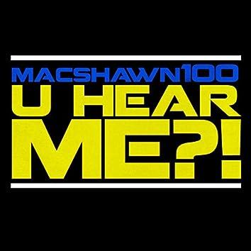 U Hear Me