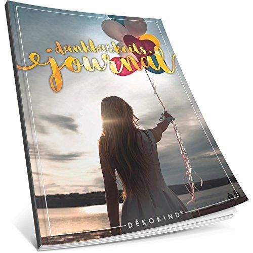 Dékokind® Dankbarkeits-Journal: Ca. A4-Format • Für 365 Tage, Vintage Softcover • Ein Tagebuch für mehr Bewusstsein, Achtsamkeit & Glück im Leben • ArtNr. 33 Freedom • Ideal als Geschenk