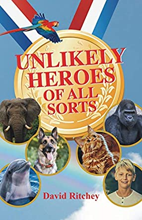 Unlikely Heroes of All Sorts