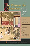 The Plum in the Golden Vase or, Chin P'ing Mei, Volume Five: The Dissolution: 63 (Princeton Library of Asian Translations)