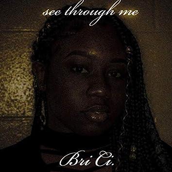 See Through Me