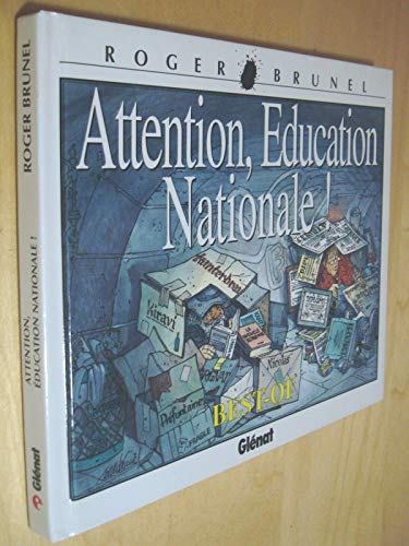 Attention, Education Nationale ! Best-of
