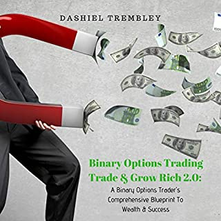 Binary Options Trading: Trade & Grow Rich 2.0 cover art