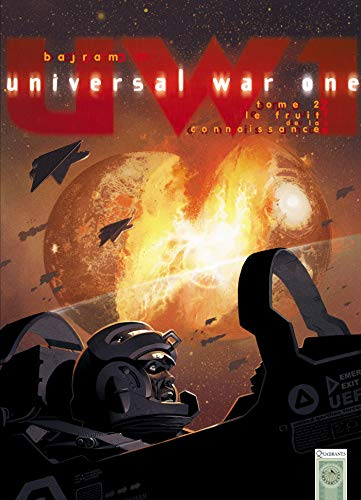 Universal War One T02: Le Fruit de la connaissance