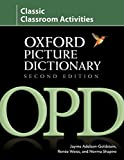 The Oxford Picture Dictionary: Classic Classroom Activities