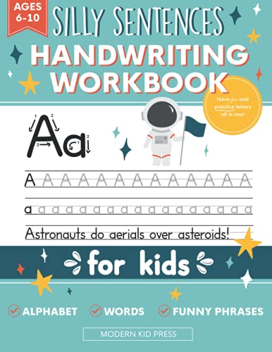 Compare Textbook Prices for Handwriting Practice Book for Kids Silly Sentences: Penmanship and Writing Workbook for Kindergarten, 1st, 2nd, 3rd and 4th Grade: Learn and Laugh by Tracing Letters, Sight Words and Funny Phrases  ISBN 9781952842344 by Press, Modern Kid