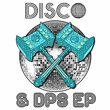 Disco and DPS - EP