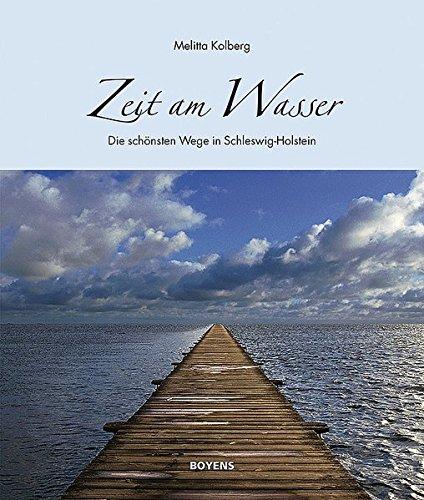 Zeit am Wasser: Die schönsten Wege in Schleswig-Holstein