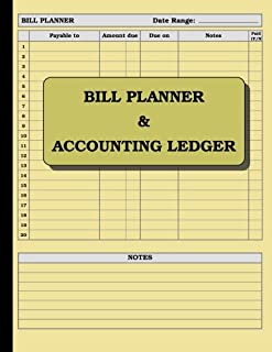 Bill Planner and Accounting Ledger: 110 pages; size = 8.5 x 11 inches (double-sided), perfect binding (non-perforated)