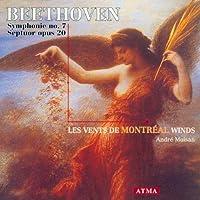 Beethoven - Les vents de Montreal: Symphonie no. 7, Septuour opus 20 (1999-05-11)
