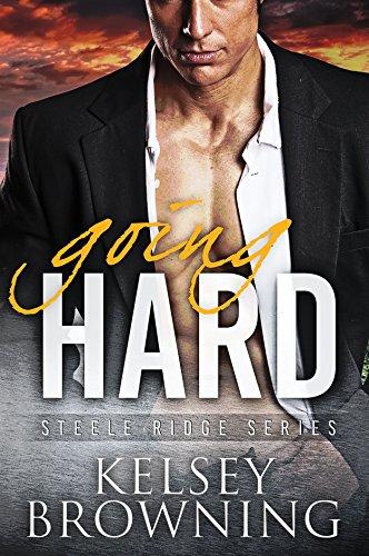 Going Hard: The Steeles 1 (Steele Ridge) (English Edition)