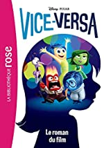 Vice-Versa - Le roman du film de Walt Disney