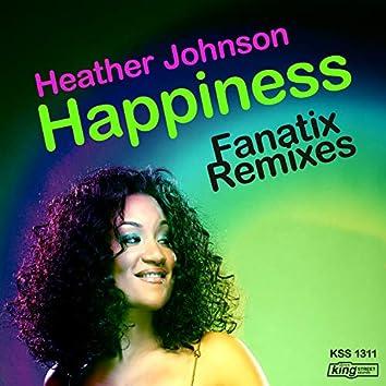 Happiness (Fanatix Remixes)