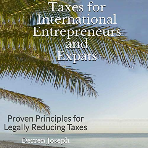 Taxes for International Entrepreneurs and Expats cover art