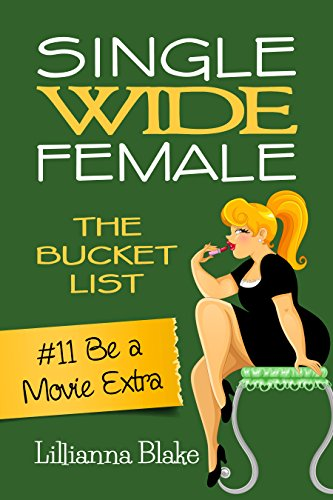#11 Be a Movie Extra (Single Wide Female: The Bucket List) (English...