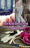 From Nurse Emma's Hand: 3 - Book Bundle