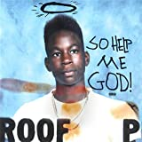 So Help Me God! [Explicit]