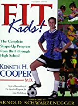 Fit Kids: The Complete Shape-Up Program from Birth Through High School