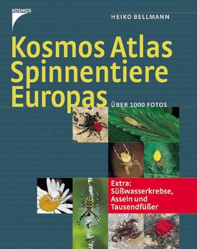 Kosmos Atlas Spinnentiere Europas: Extra: Süsswasserkrebse, Asseln und Tausendfüsser