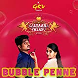 Bubble Penne (feat. Arun Envii, Keerthana & Vignesh Karthick M)