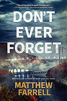 Don't Ever Forget (Adler and Dwyer Book 1) by [Matthew Farrell]