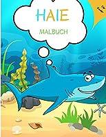 Haie Malbuch: Fuer Kinder von 4-8 Jahren - Haifischbuch fuer Kinder 5-7 3-8 Kleinkinder Jungen - Hai-Aktivitaetsbuch fuer Kinder - Einfaches Level fuer Spass und paedagogischen Zweck Vorschule und Kindergarten