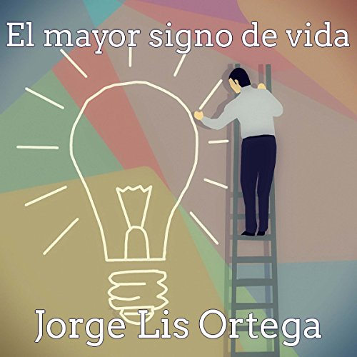 El mayor signo de vida [The Biggest Sign of Life] audiobook cover art