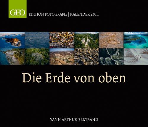 GEO Edition: Die Erde von Oben 2011