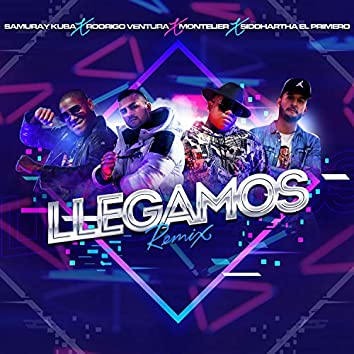 Llegamos (Remix)