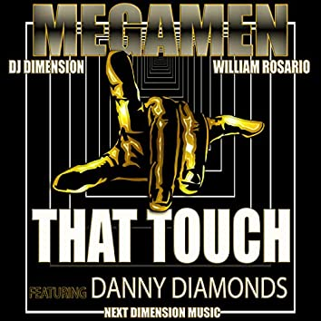 That Touch (feat. Danny Diamonds)