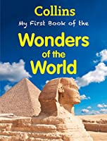 COLLINS MY FIRST BOOK OF THE WONDERS OF THE WORLD