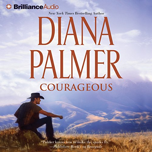 Courageous Audiobook By Diana Palmer cover art