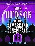Mrs Hudson and the Samarkand Conspiracy (A Holmes & Hudson Mystery Book 4)