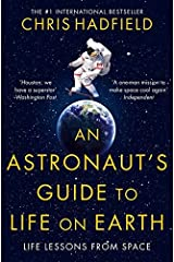 An Astronaut's Guide to Life on Earth Paperback