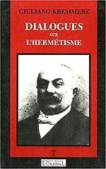 Dialogues sur l'hermetisme de Giuliano Kremmerz