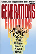 Best strauss and howe generations book Reviews