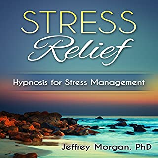 Stress Relief: Hypnosis for Stress Management cover art