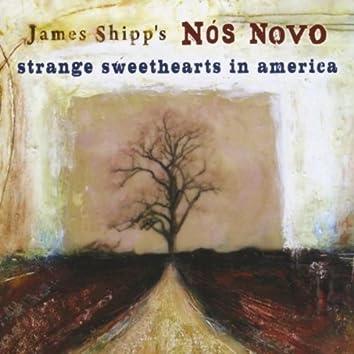 STRANGE SWEETHEARTS IN AMERICA