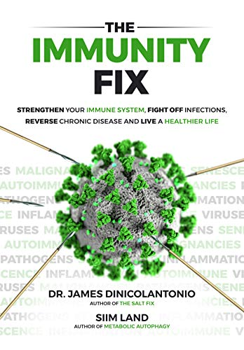 The Immunity Fix: Strengthen Your Immune System, Fight Off Infections, Reverse Chronic Disease and Live a Healthier Life (English Edition)