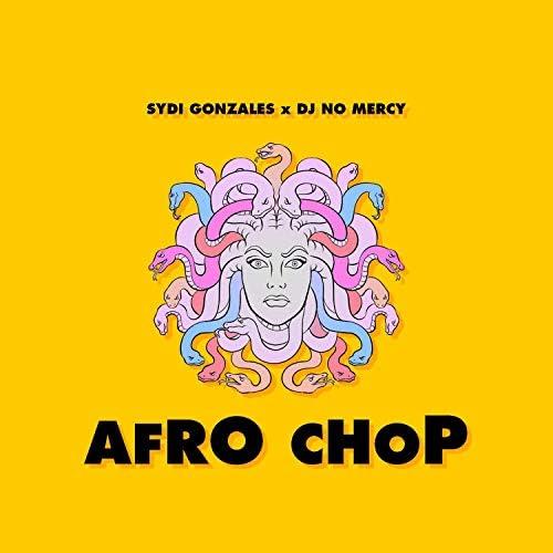 SYDI GONZALES & DJ No Mercy